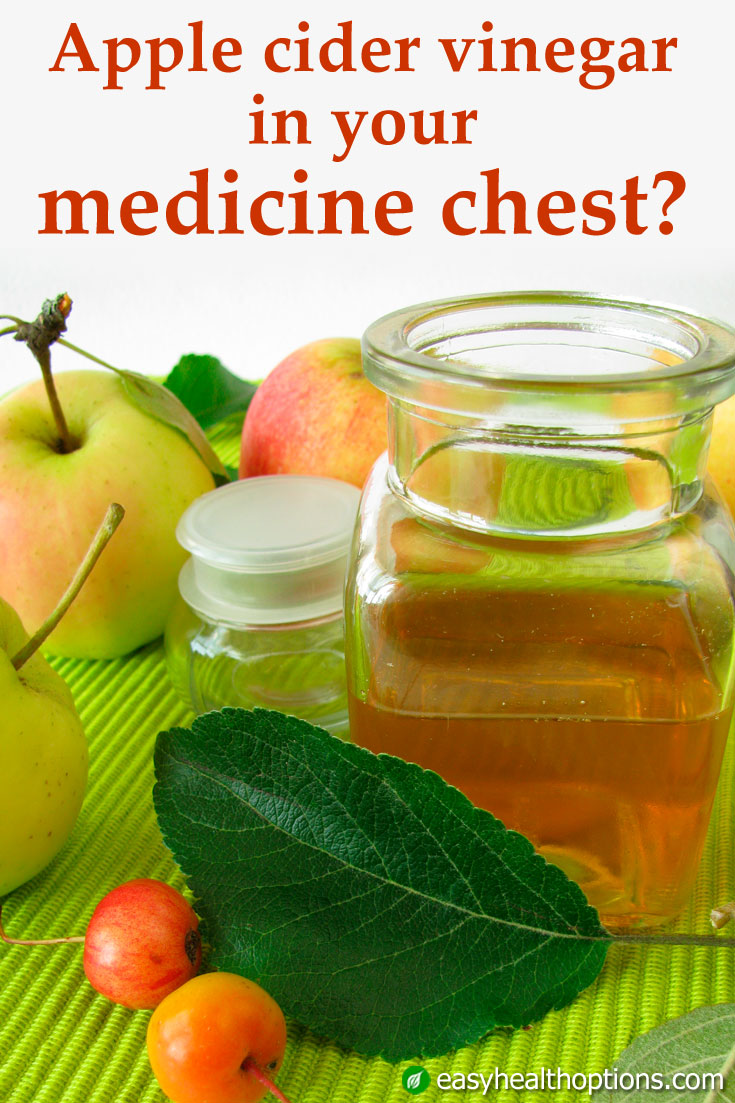Do you have apple cider vinegar in your medicine chest?