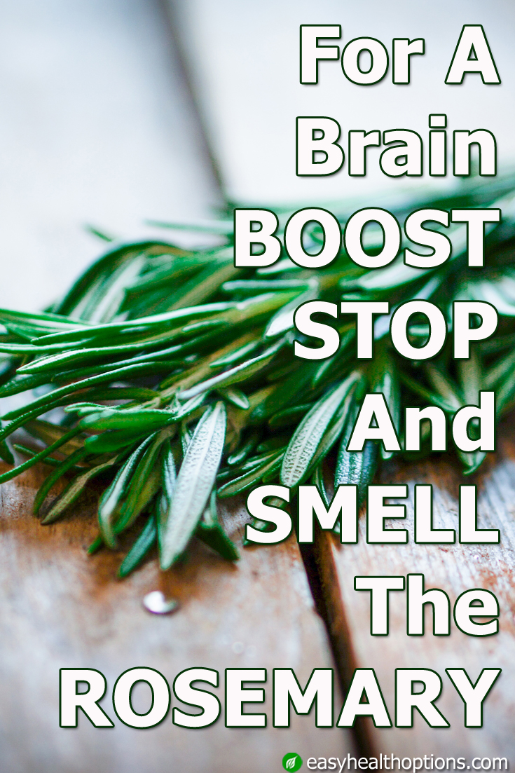 Quick Stop Oil Change >> For a brain boost, stop and smell the rosemary - Easy