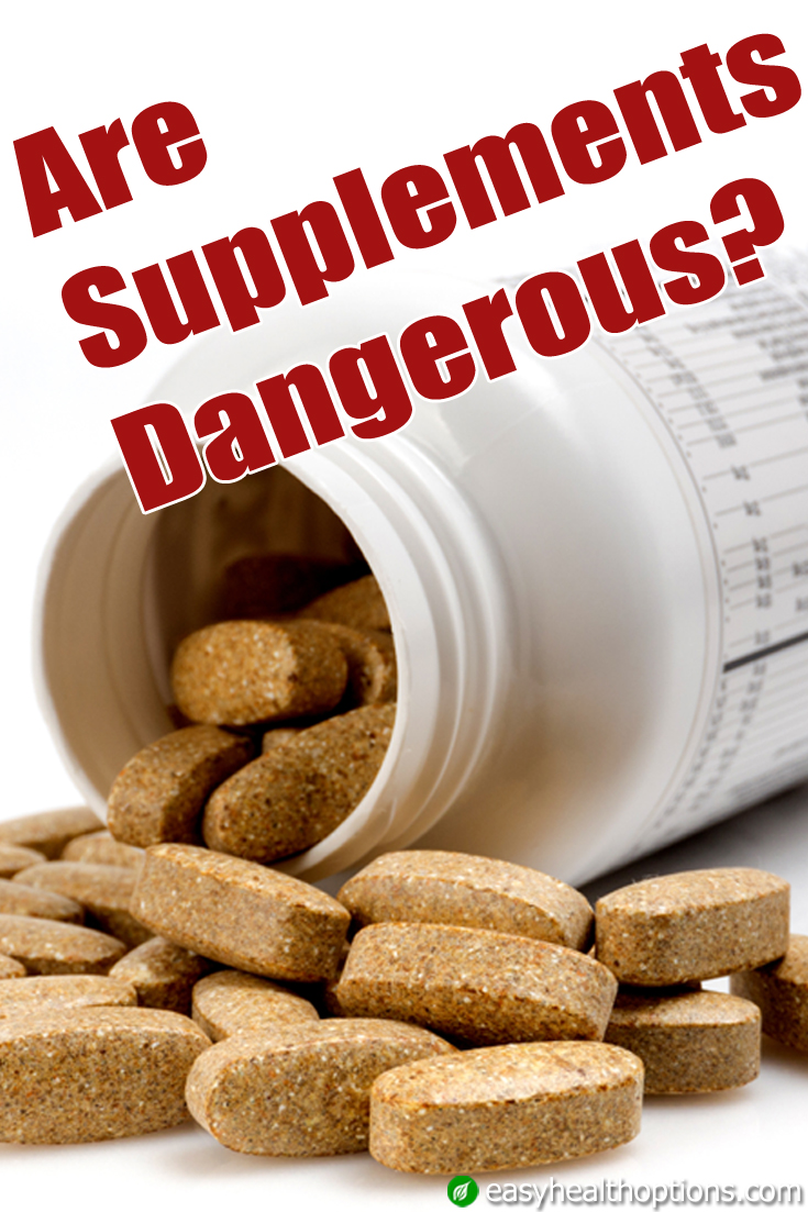 Are supplements dangerous easy health options for Dangers of fish oil
