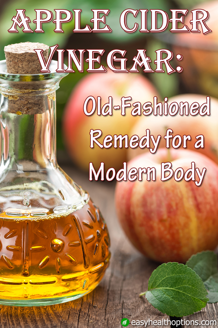 Apple Cider Vinegar Old Fashioned Remedy For A Modern